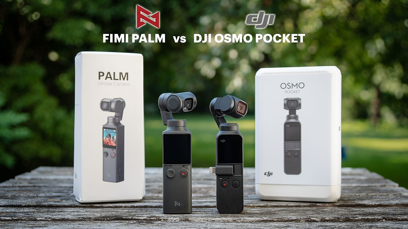 FIMI Palm vs DJI Osmo Pocket - Comparison Review
