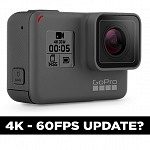 GoPro Hero5 black 4K 60fps Update?