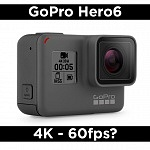 GoPro Hero6 – 4K 60fps Update?